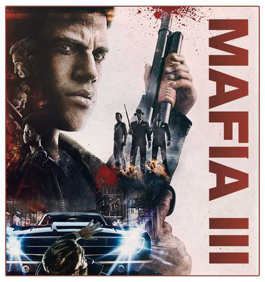 Мафия 3 / Mafia III - Digital Deluxe Edition [v 1.090.0.1 + 6 DLC] (2016) PC | RePack
